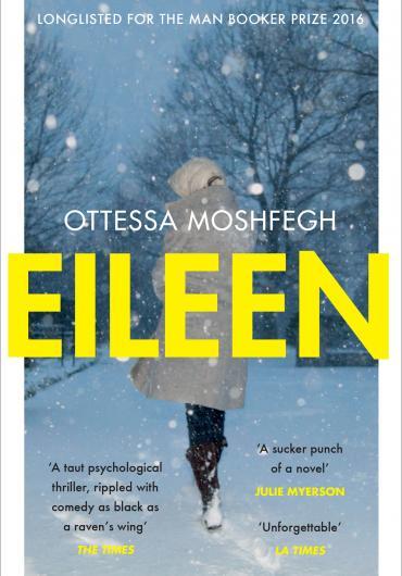Ottessa Moshfegh - Eileen